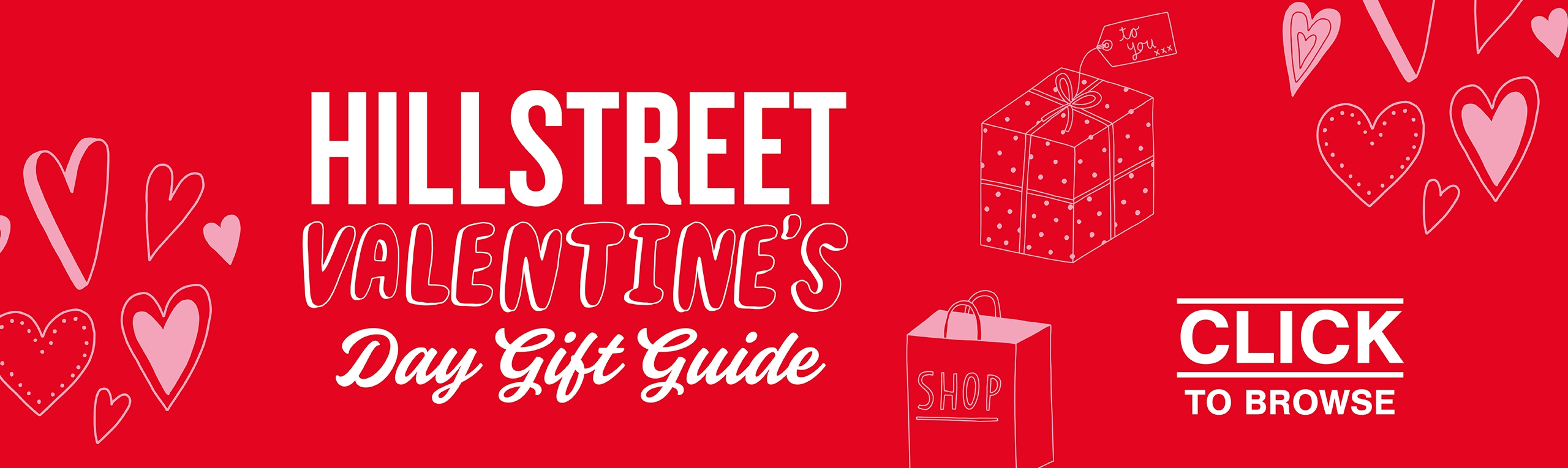 Valentines Gift Hillstreet